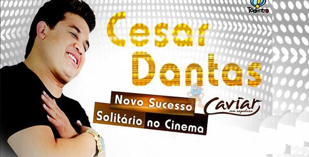 """CAVIAR, César Dantas interpreta """"Solitário no Cinema"""""""