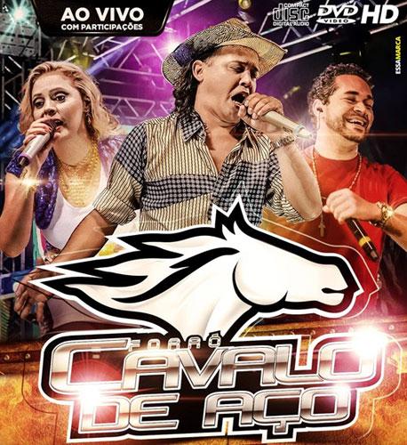 Cavalo de Aço novo DVD está na rede. Eliza, Jailson e Marcelo Jubão
