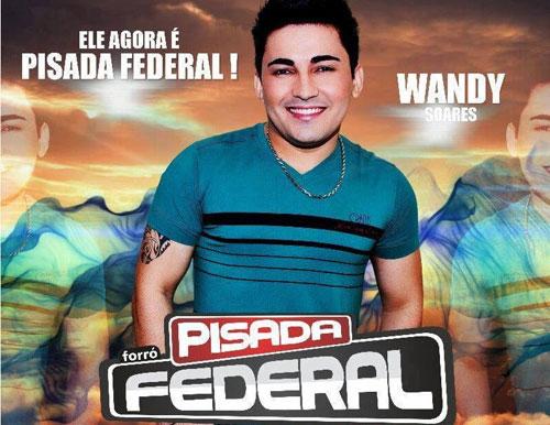Cantor Wandy Soares vai figurar na banda Forró Pisada Federal