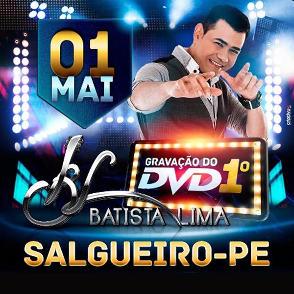 Batista Lima anuncia gravação do seu 1º DVD