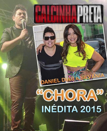 """""""Chora"""" música nova da Calcinha Preta com Daniel Diau e Silvânia"""