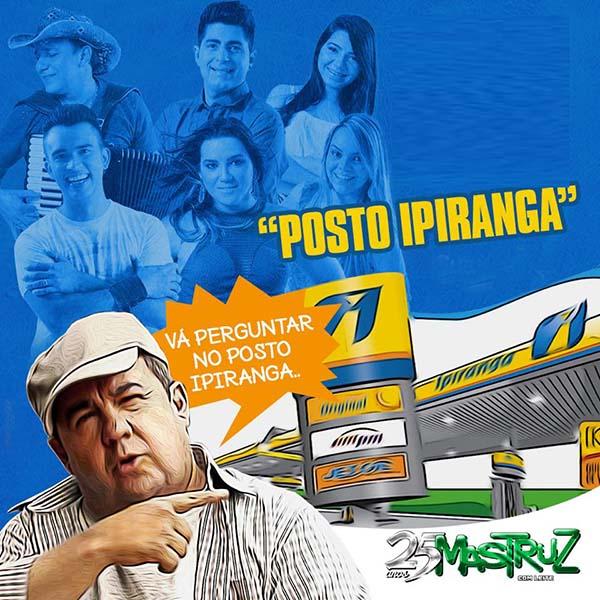 """Forró Mastruz com Leite lança a irreverente música """"Posto Ipiranga"""""""