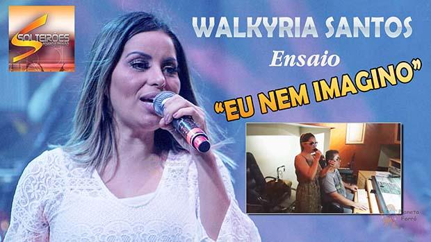 """Walkyria Santos em estúdio ensaiando nova música """"Eu nem imagino"""""""
