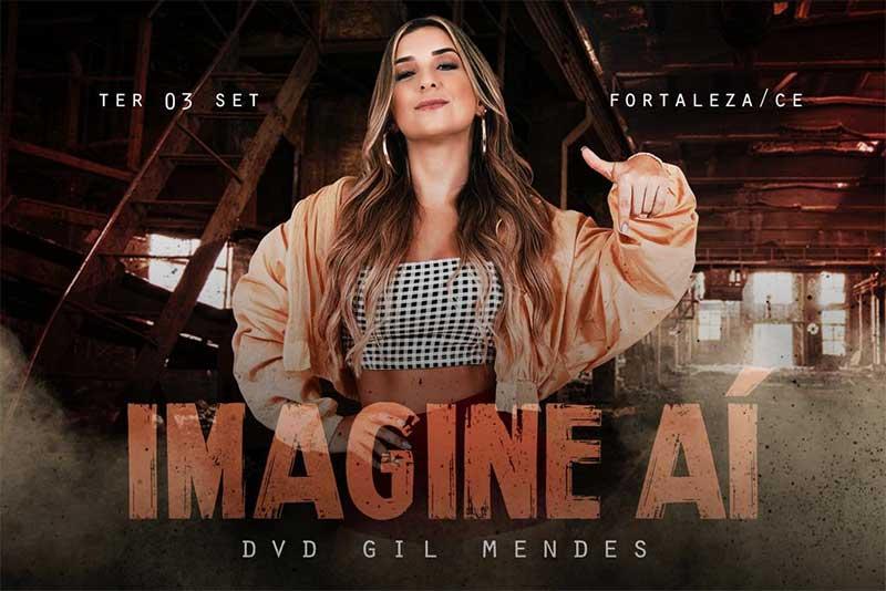 Cantora Gil Mendes anuncia gravação do 'Imagine Aí' primeiro DVD da carreira