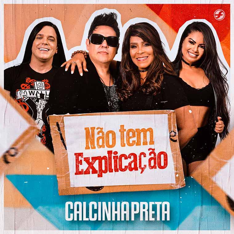 """Calcinha Preta lança novo single """"Não Tem Explicação"""" faixa do EP de Inéditas"""