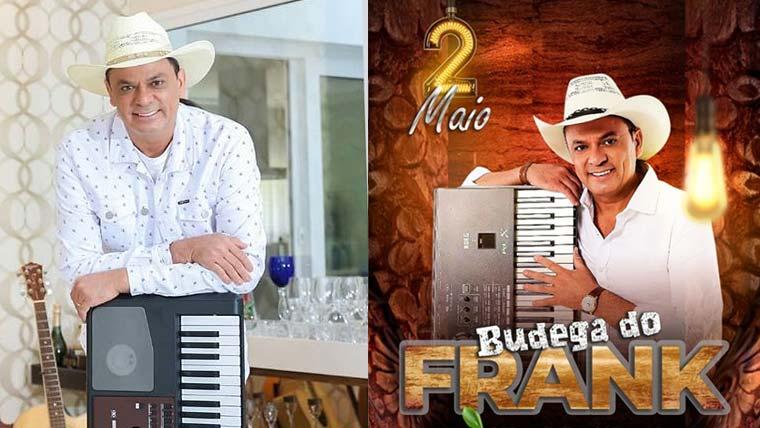Budega do Frank -  O cantor Frank Aguiar faz Live neste sábado (2)