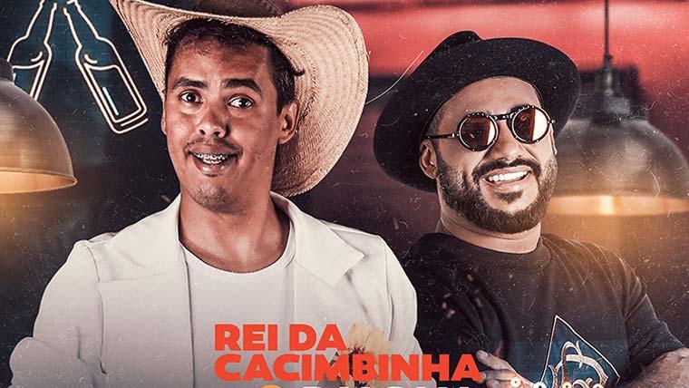 """Rei da Cacimbinha lança """"Ressaca do Carai"""", em parceria com Raí Saia Rodada"""