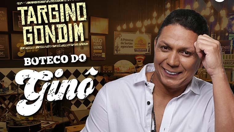 "Targino Gondim apresenta ""Boteco do Ginô"""